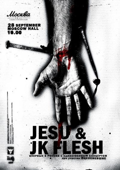 Event in Moscow: concerts JESU (UK) & JK FLESH (UK) with support Otzepenevshiye (RU), Moscow Hall, 28.09.2013