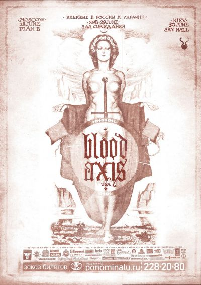 Events in Russia & Ukraine: BLOOD AXIS tour, Moscow/SPB/Kiev, 28-30.06.2013